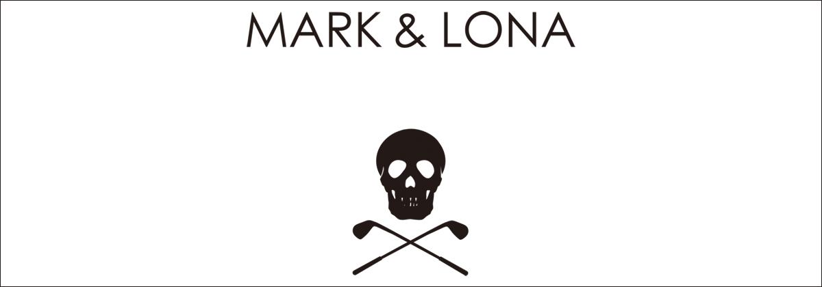 MARK&LONA マークアンドロナの正規取扱通販