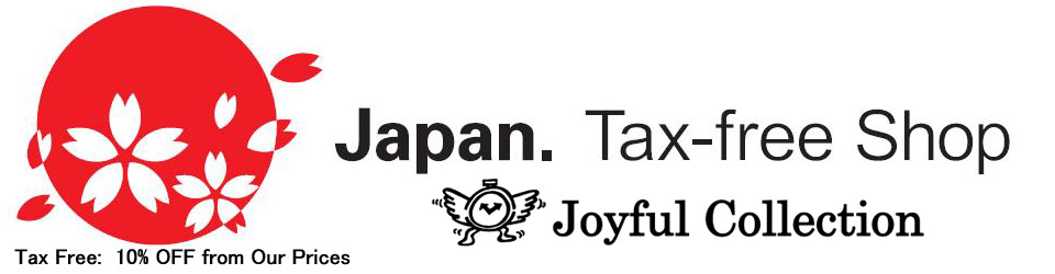 Japan Tax Free Shop - Joyful Collection 10% Off from the pirce