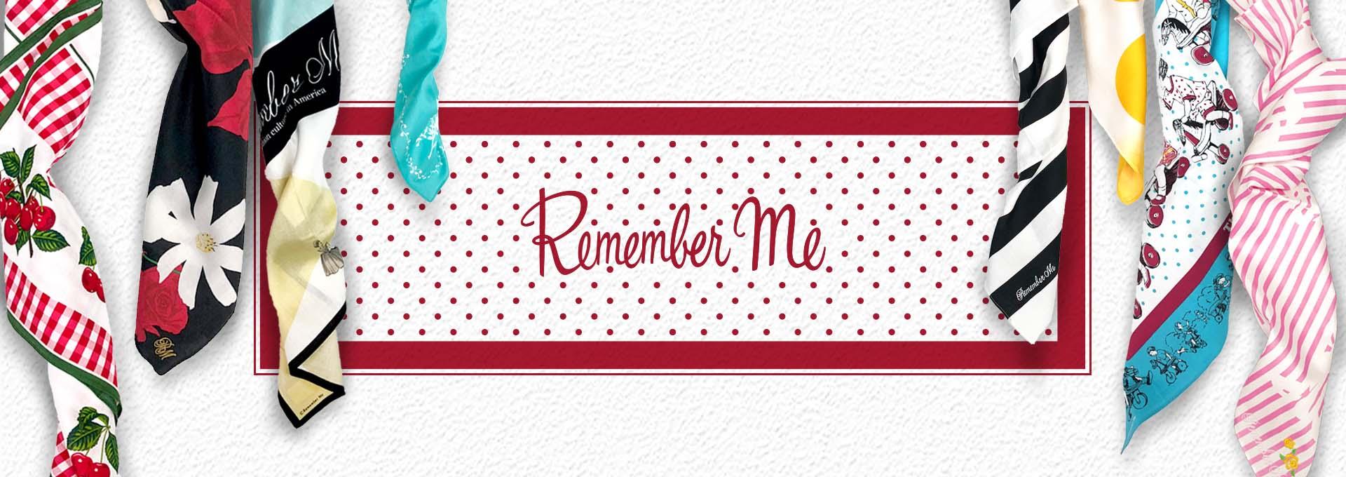 Remember me(リメンバーミー)